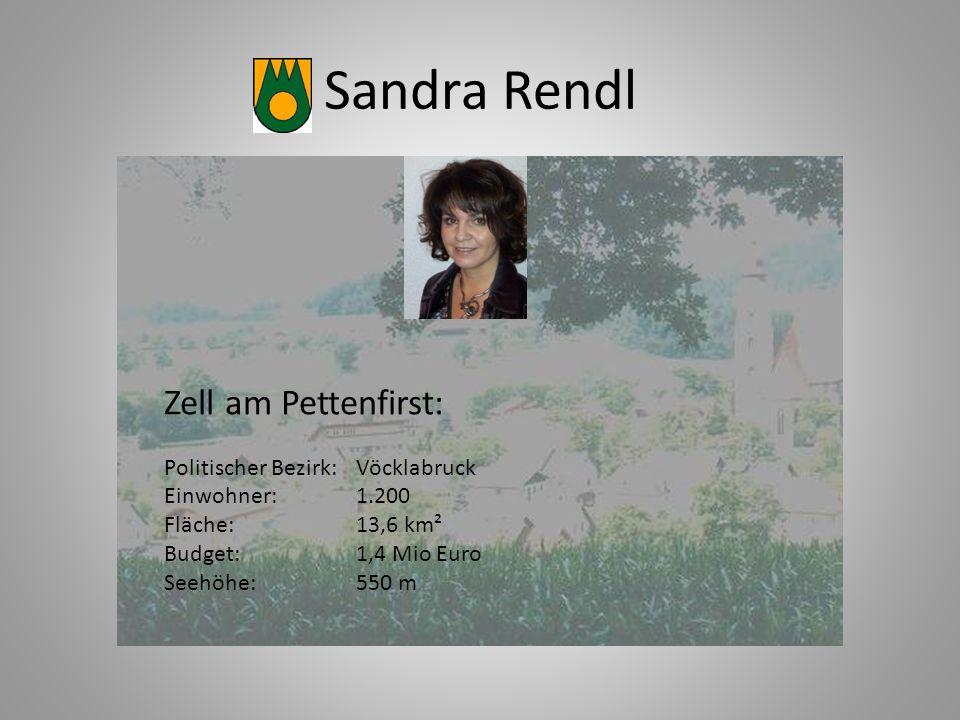 Sandra Rendl Zell am Pettenfirst: Politischer Bezirk: Vöcklabruck Einwohner:1.200 Fläche: 13,6 km² Budget:1,4 Mio Euro Seehöhe:550 m