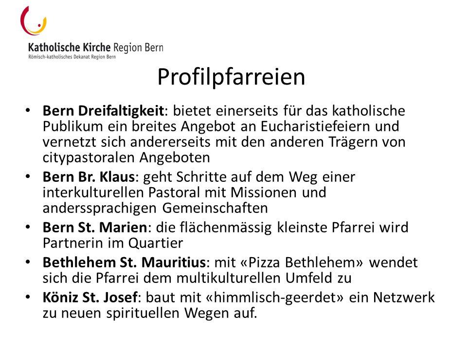 Profilpfarreien Bern Dreifaltigkeit: bietet einerseits für das katholische Publikum ein breites Angebot an Eucharistiefeiern und vernetzt sich anderer