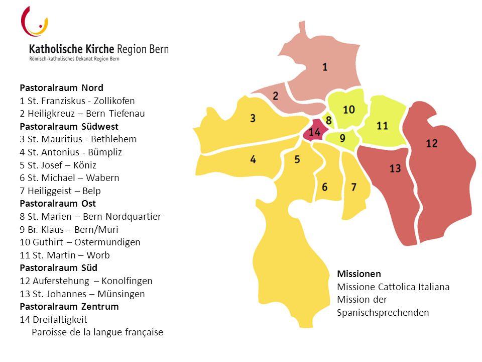 Pastoralraum Nord 1 St. Franziskus - Zollikofen 2 Heiligkreuz – Bern Tiefenau Pastoralraum Südwest 3 St. Mauritius - Bethlehem 4 St. Antonius - Bümpli
