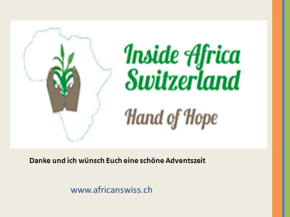 Danke und ich wünsch Euch eine schöne Adventszeit www.africanswiss.ch
