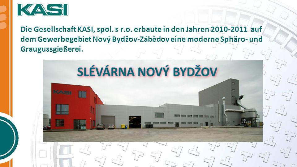 Die Gesellschaft KASI, spol. s r.o. erbaute in den Jahren 2010-2011 auf dem Gewerbegebiet Nový Bydžov-Zábědov eine moderne Sphäro- und Graugussgießere