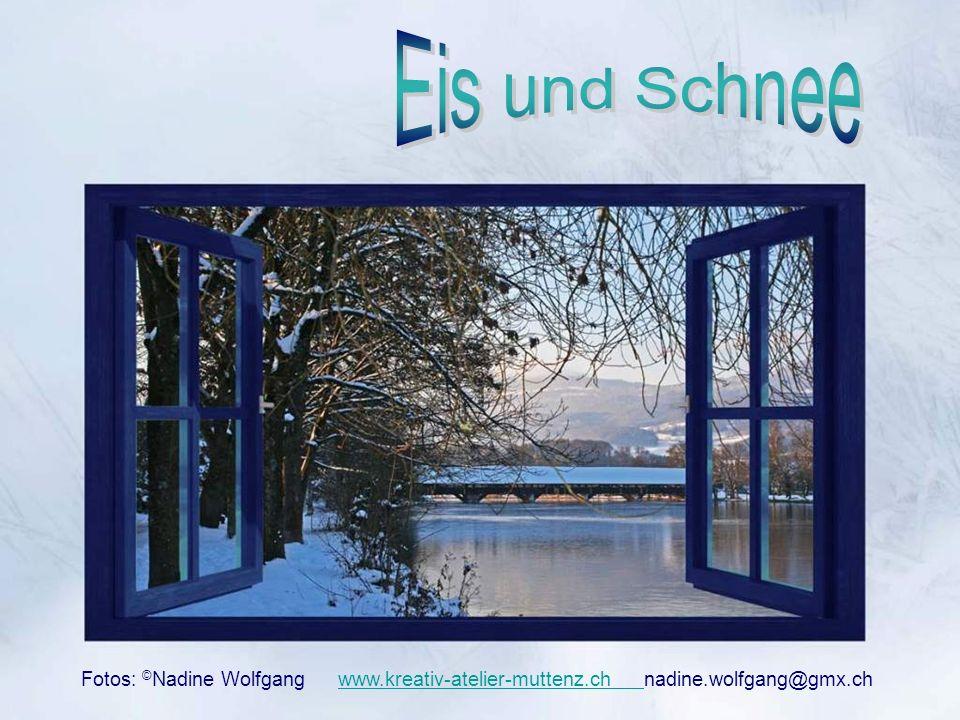 Fotos: © Nadine Wolfgang www.kreativ-atelier-muttenz.ch nadine.wolfgang@gmx.ch