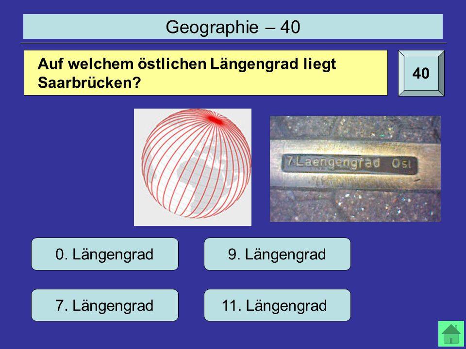 Geographie – 40 40 0. Längengrad 7. Längengrad 9.