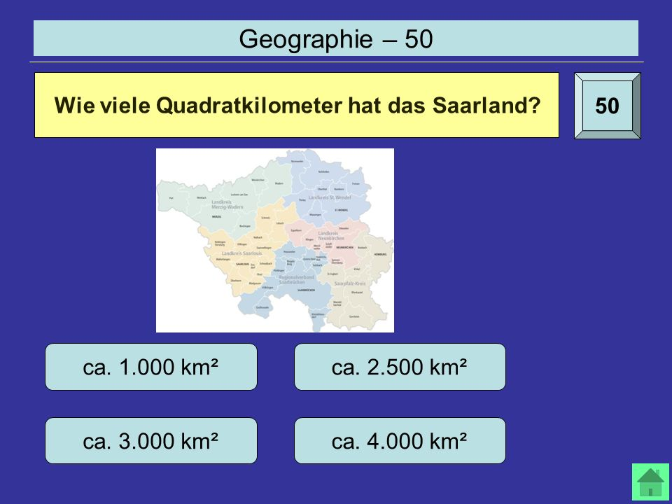 Geographie – 50 50 Wie viele Quadratkilometer hat das Saarland.