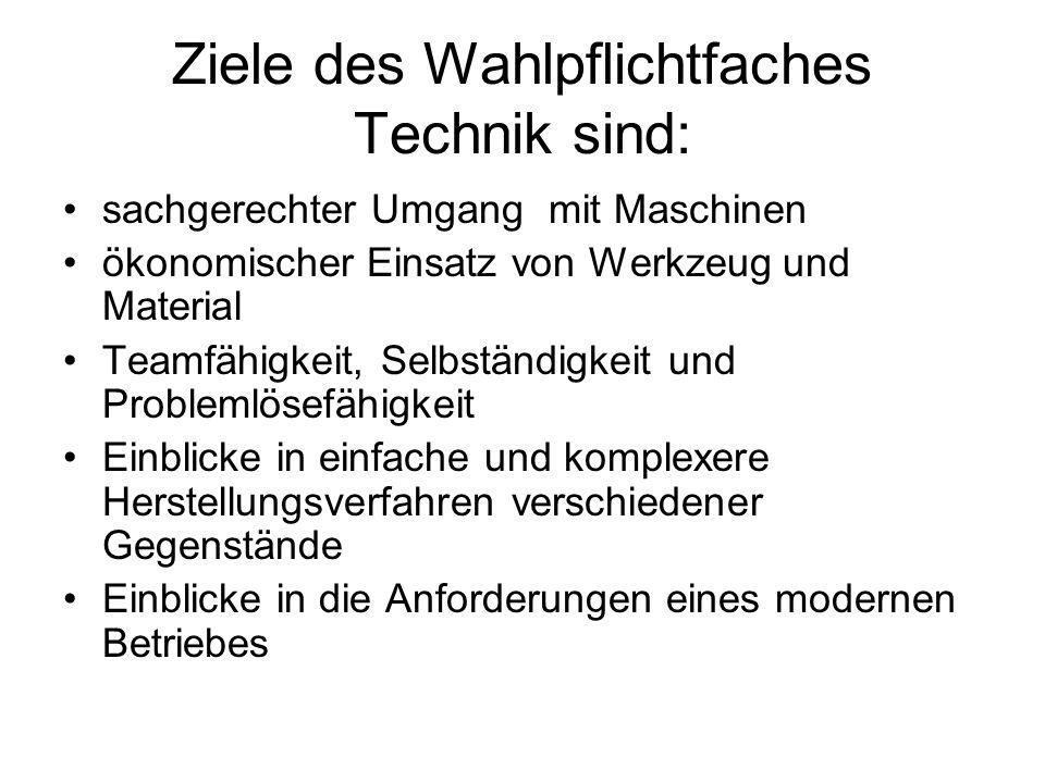 Faszination Technik in der Schule Teilnahme an Wettbewerben z.B.
