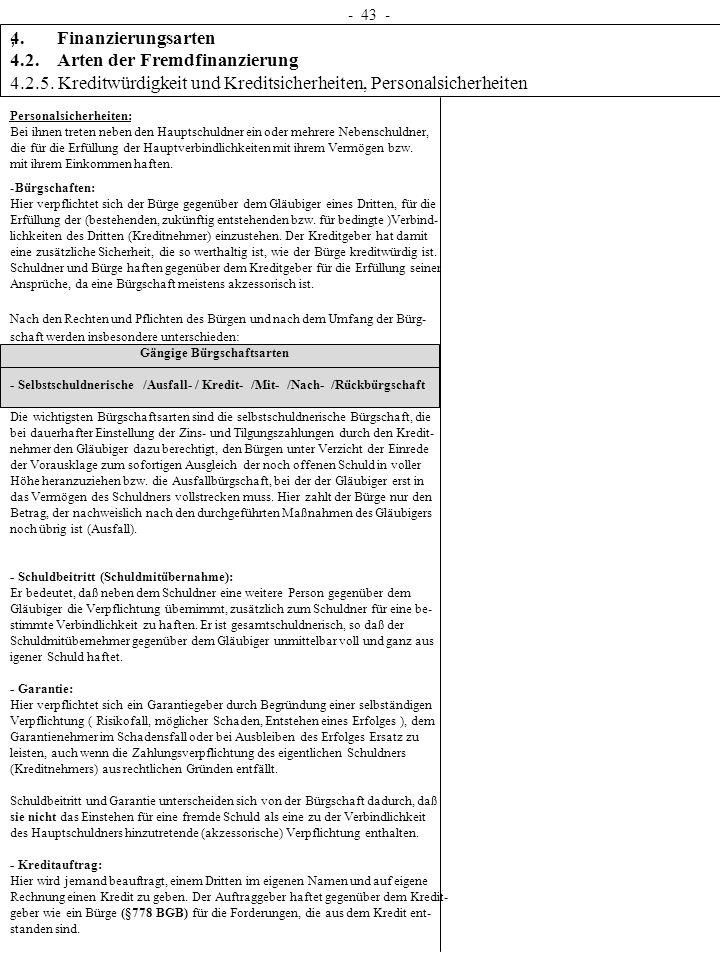 4. Finanzierungsarten 4.2. Arten der Fremdfinanzierung 4.2.5. Kreditwürdigkeit und Kreditsicherheiten, Personalsicherheiten - 43 -, Personalsicherheit