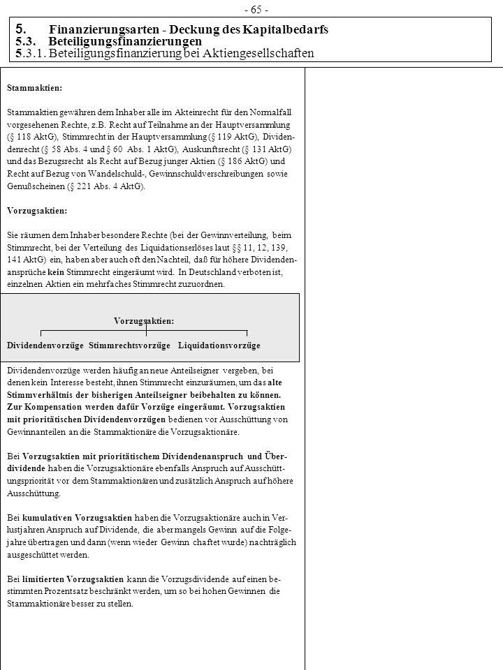 5. Finanzierungsarten - Deckung des Kapitalbedarfs 5.3. Beteiligungsfinanzierungen 5.3.1. Beteiligungsfinanzierung bei Aktiengesellschaften Stammaktie