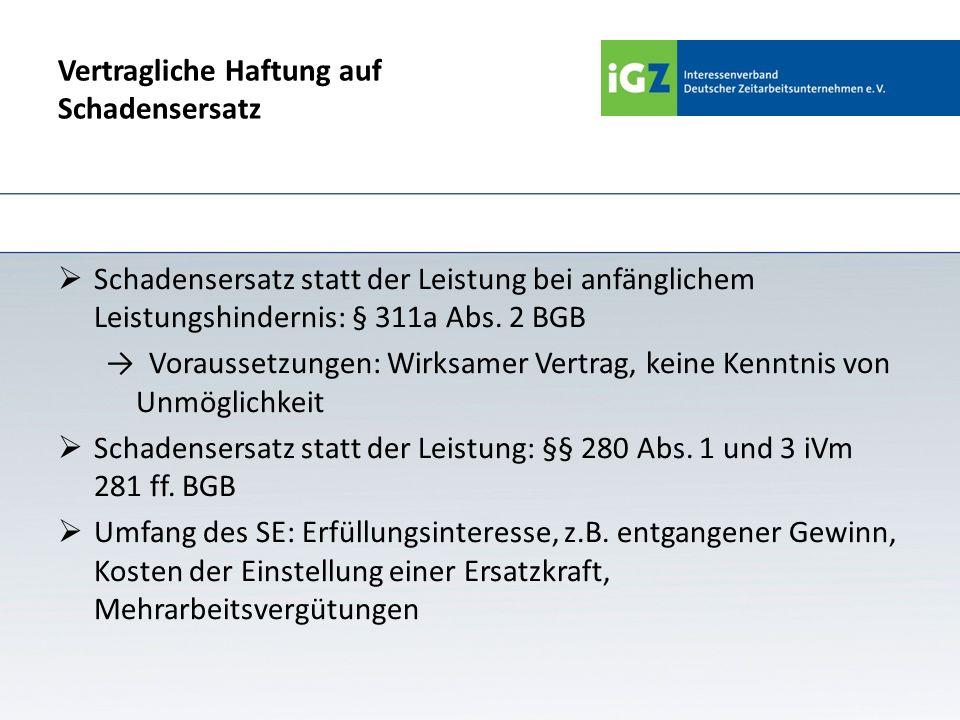 Haftung des Verleihers Schadensersatz allgemein § 280 BGB§ 823 ff BGB § 311a Abs.