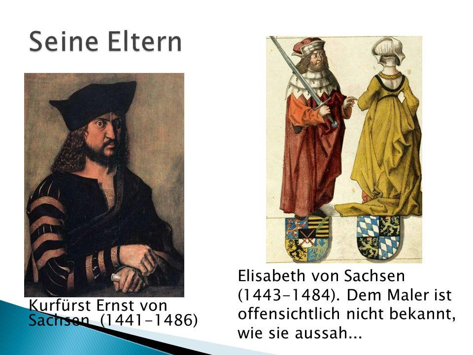 Kurfürst Ernst von Sachsen (1441-1486) Elisabeth von Sachsen (1443-1484). Dem Maler ist offensichtlich nicht bekannt, wie sie aussah...