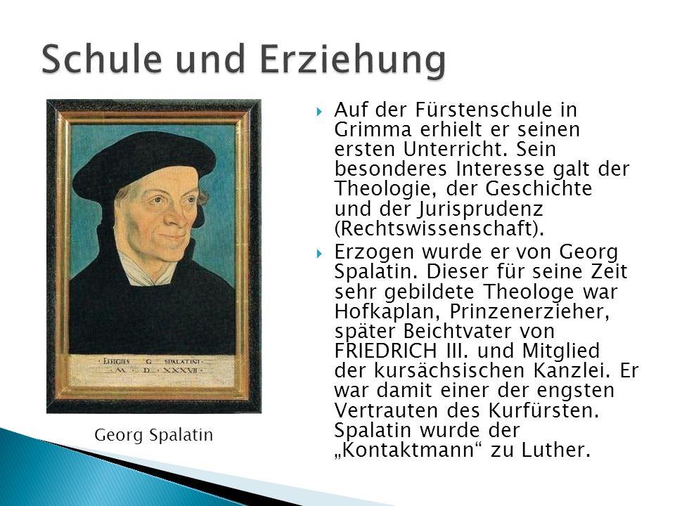 Auf der Fürstenschule in Grimma erhielt er seinen ersten Unterricht. Sein besonderes Interesse galt der Theologie, der Geschichte und der Jurisprudenz