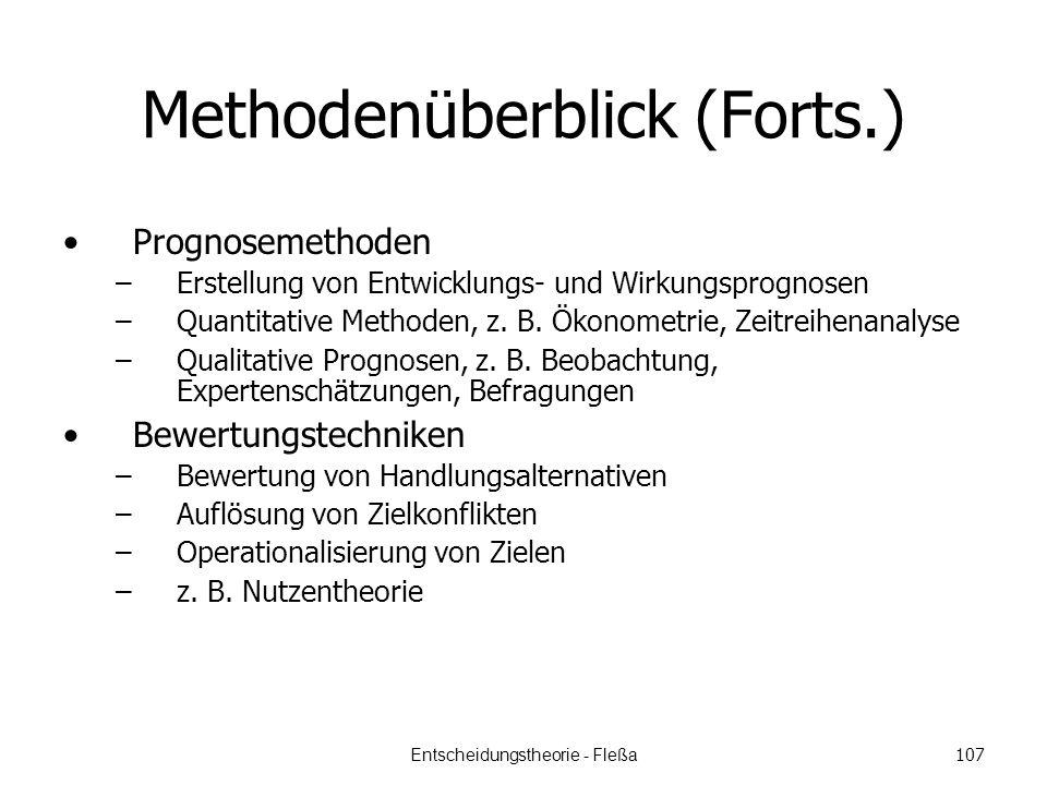 Methodenüberblick (Forts.) Prognosemethoden –Erstellung von Entwicklungs- und Wirkungsprognosen –Quantitative Methoden, z.