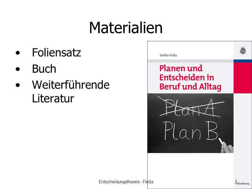 Materialien Foliensatz Buch Weiterführende Literatur Entscheidungstheorie - Fleßa 3