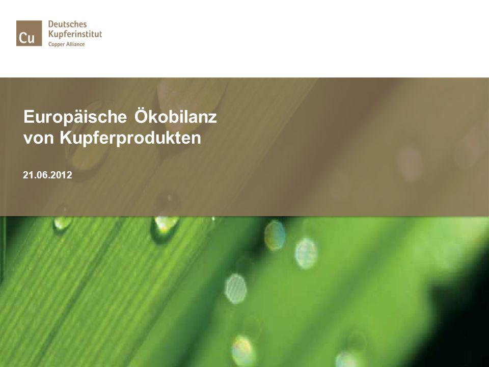 Inhaltsverzeichnis | Europäische Ökobilanzierung von Kupfer 2012 1.