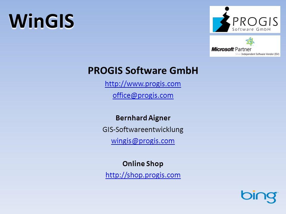 WinGIS PROGIS Software GmbH http://www.progis.com office@progis.com Bernhard Aigner GIS-Softwareentwicklung wingis@progis.com Online Shop http://shop.progis.com