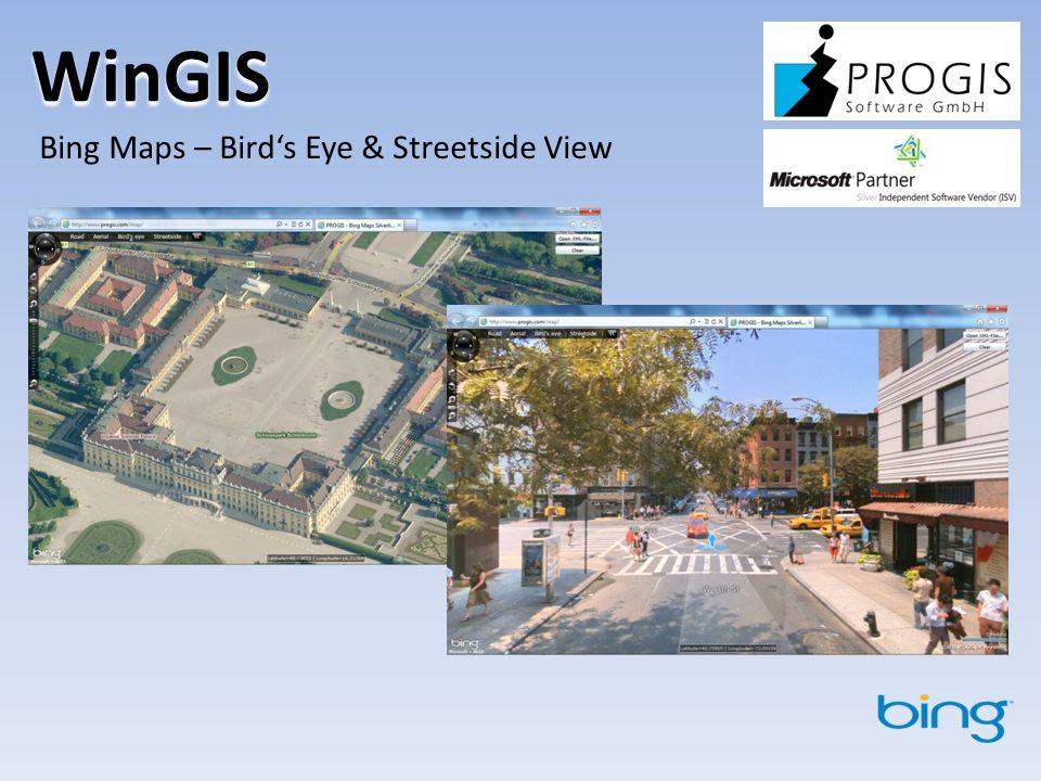 WinGIS Bing Maps – Birds Eye & Streetside View