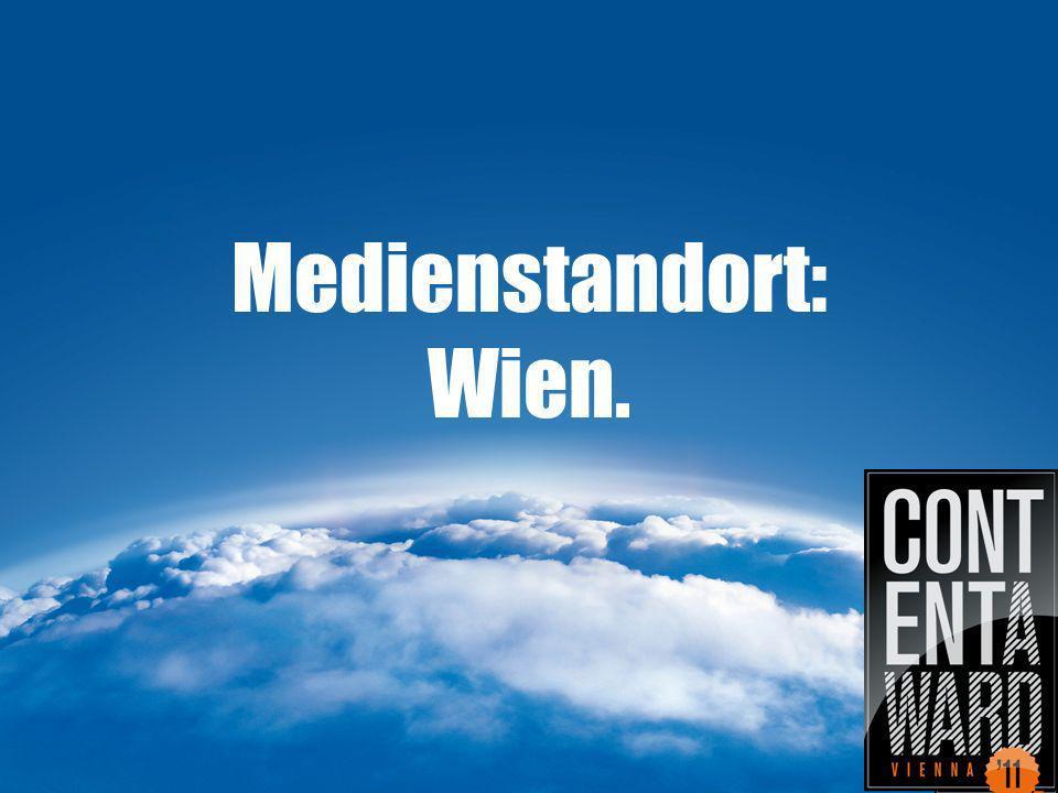 Medienstandort: Wien.