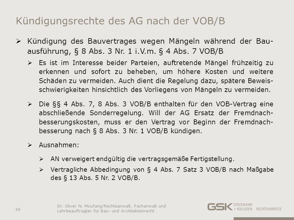 Kündigungsrechte des AG nach der VOB/B Kündigung des Bauvertrages wegen Mängeln während der Bau- ausführung, § 8 Abs. 3 Nr. 1 i.V.m. § 4 Abs. 7 VOB/B