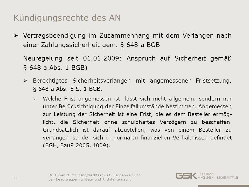 Kündigungsrechte des AN Vertragsbeendigung im Zusammenhang mit dem Verlangen nach einer Zahlungssicherheit gem. § 648 a BGB Neuregelung seit 01.01.200