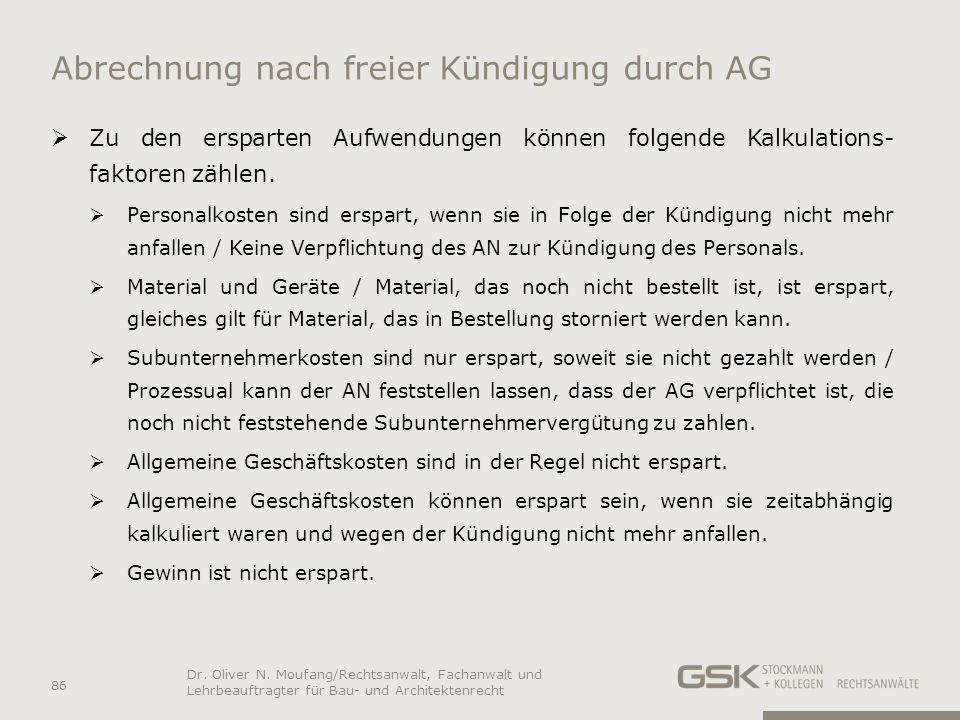 Abrechnung nach freier Kündigung durch AG Zu den ersparten Aufwendungen können folgende Kalkulations- faktoren zählen. Personalkosten sind erspart, we