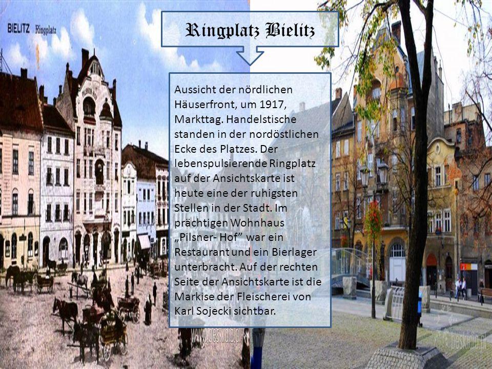 Ringplatz Bielitz Aussicht der nördlichen Häuserfront, um 1917, Markttag. Handelstische standen in der nordöstlichen Ecke des Platzes. Der lebenspulsi