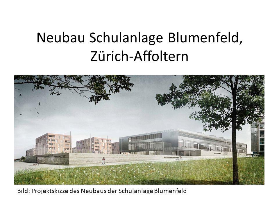 Neubau Schulanlage Blumenfeld, Zürich-Affoltern Bild: Projektskizze des Neubaus der Schulanlage Blumenfeld