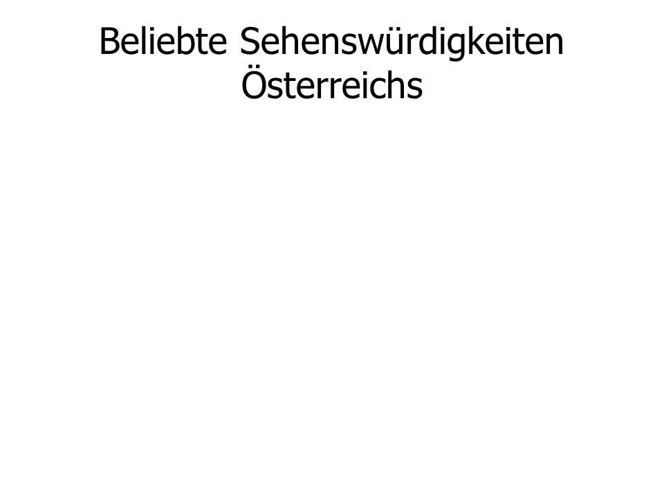 Beliebte Sehenswürdigkeiten Österreichs