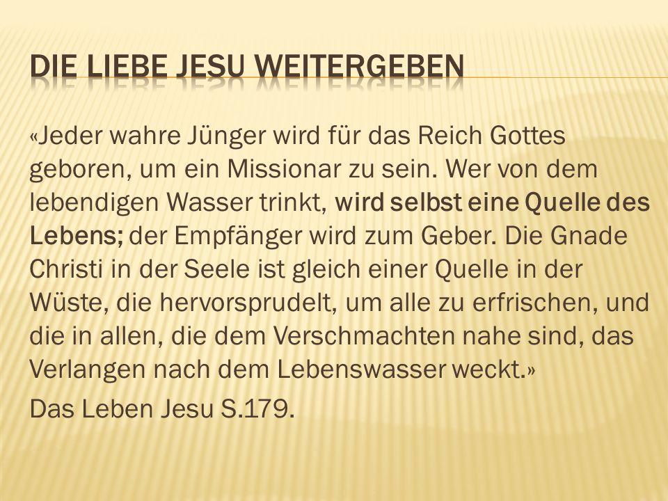 «Jeder wahre Jünger wird für das Reich Gottes geboren, um ein Missionar zu sein.