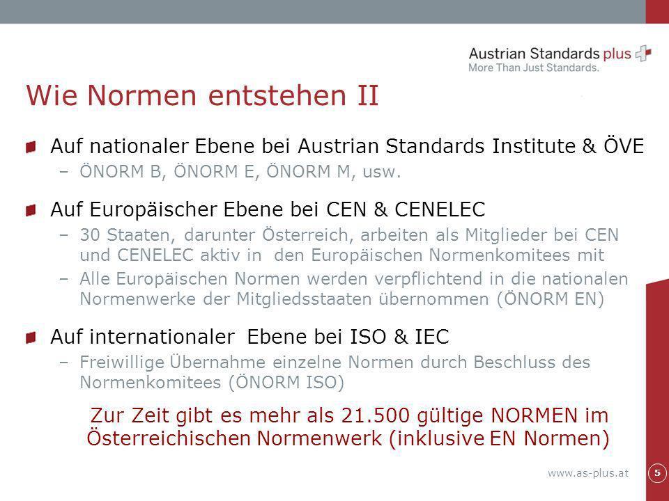 www.as-plus.at Primär durch Verkauf von –ÖNORMEN und Öst.