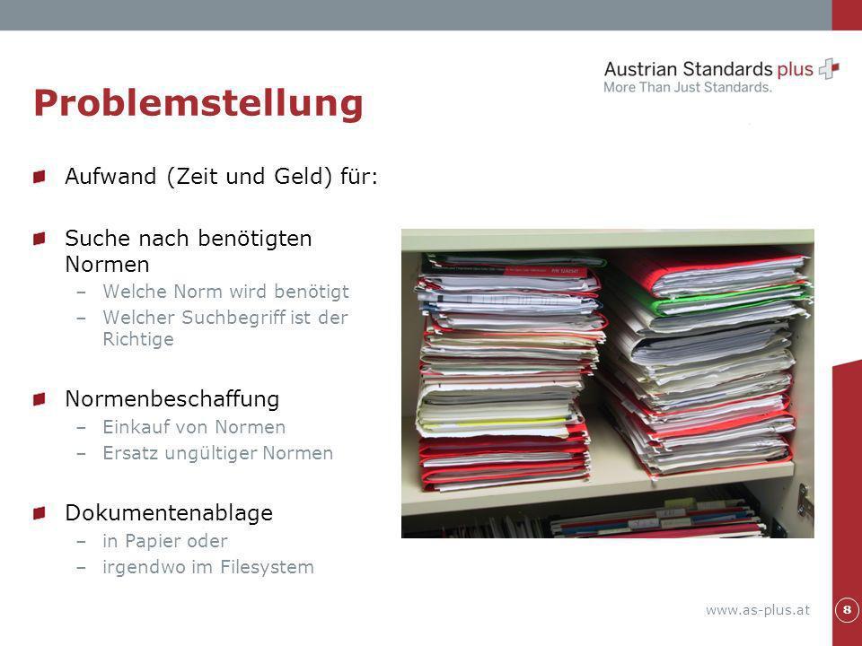 www.as-plus.at Problemstellung - Was soll sich ändern.