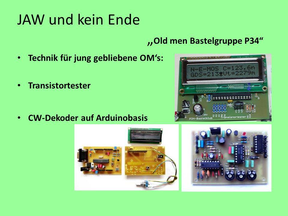 JAW und kein Ende Old men Bastelgruppe P34 Technik für jung gebliebene OMs: Transistortester CW-Dekoder auf Arduinobasis