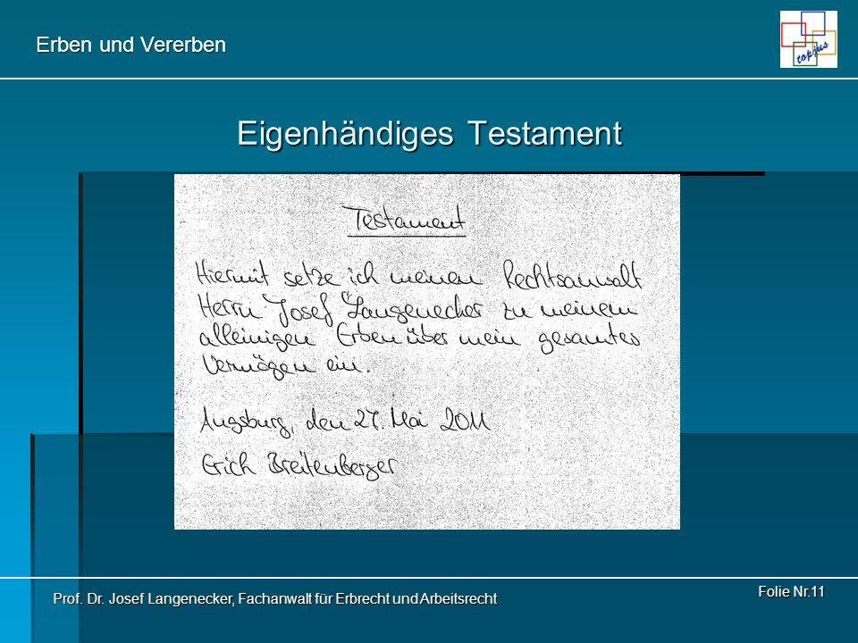 Erben und Vererben Folie Nr.12 Gemeinschaftliches Testament (1) Gegenseitige Bindung zu Lebzeiten (§ 2271 Abs.