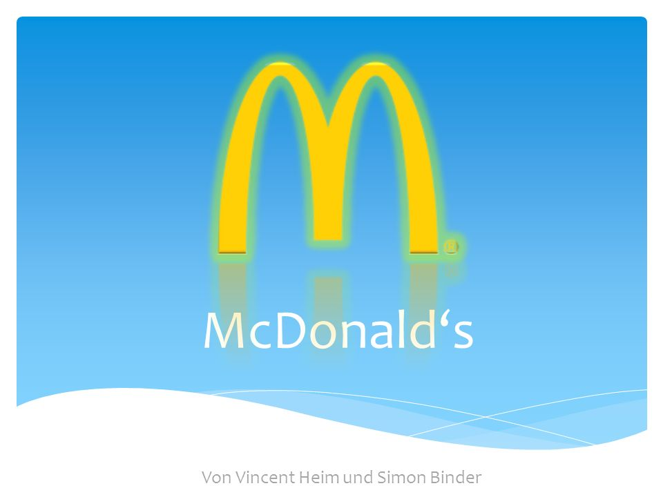 McDonalds Von Vincent Heim und Simon Binder