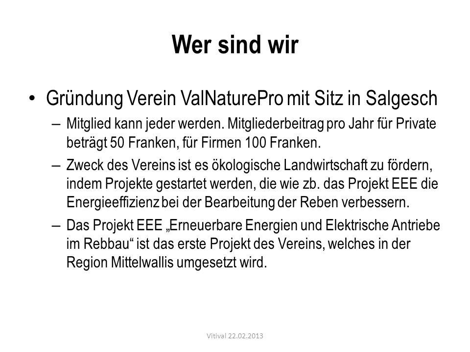 Wer sind wir Gründung Verein ValNaturePro mit Sitz in Salgesch – Mitglied kann jeder werden. Mitgliederbeitrag pro Jahr für Private beträgt 50 Franken