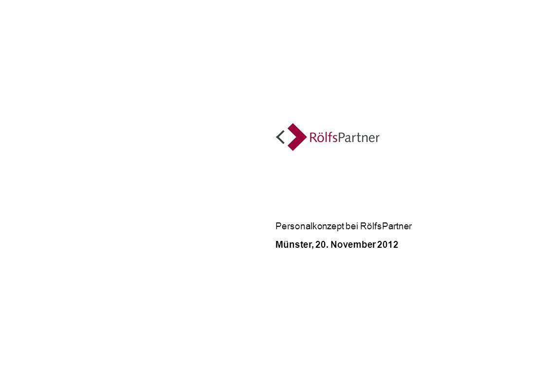Personalkonzept bei RölfsPartner Münster, 20. November 2012