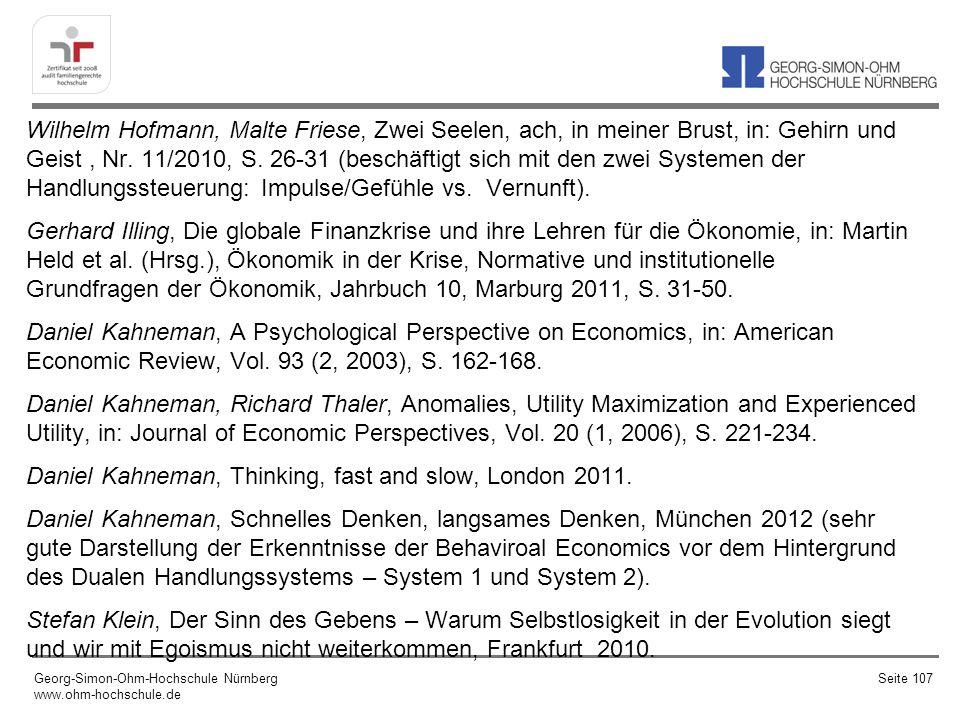 Wilhelm Hofmann, Malte Friese, Zwei Seelen, ach, in meiner Brust, in: Gehirn und Geist, Nr. 11/2010, S. 26-31 (beschäftigt sich mit den zwei Systemen