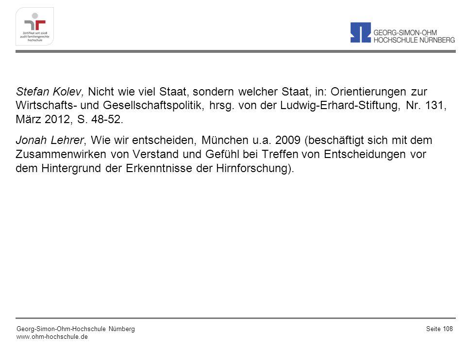 Stefan Kolev, Nicht wie viel Staat, sondern welcher Staat, in: Orientierungen zur Wirtschafts- und Gesellschaftspolitik, hrsg. von der Ludwig-Erhard-S