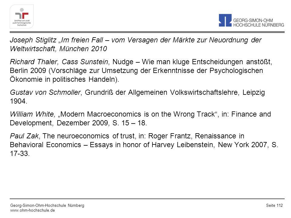Joseph Stiglitz Im freien Fall – vom Versagen der Märkte zur Neuordnung der Weltwirtschaft, München 2010 Richard Thaler, Cass Sunstein, Nudge – Wie ma