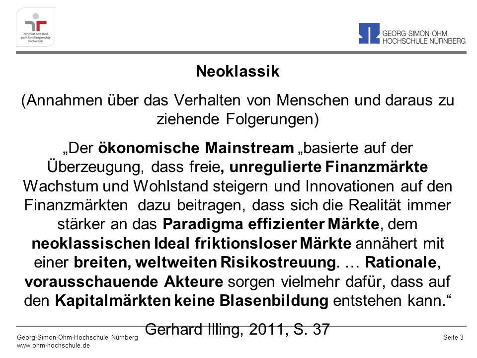 Warum wir (oftmals) nicht (sehr) rational sind/handeln Georg-Simon-Ohm-Hochschule Nürnberg www.ohm-hochschule.de Seite 34