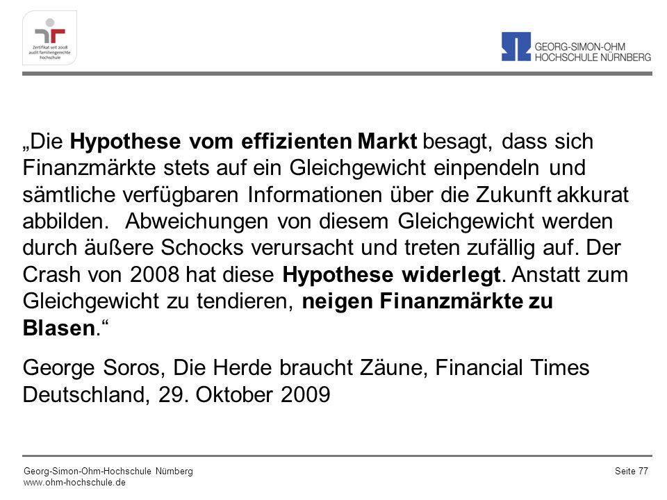 Die Hypothese vom effizienten Markt besagt, dass sich Finanzmärkte stets auf ein Gleichgewicht einpendeln und sämtliche verfügbaren Informationen über