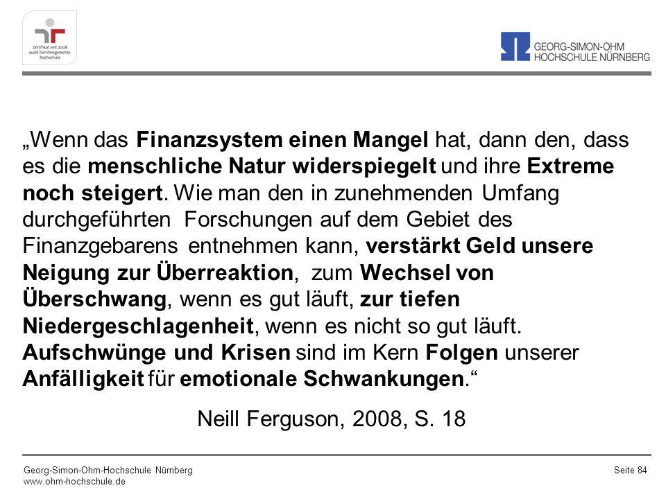 Wenn das Finanzsystem einen Mangel hat, dann den, dass es die menschliche Natur widerspiegelt und ihre Extreme noch steigert. Wie man den in zunehmend