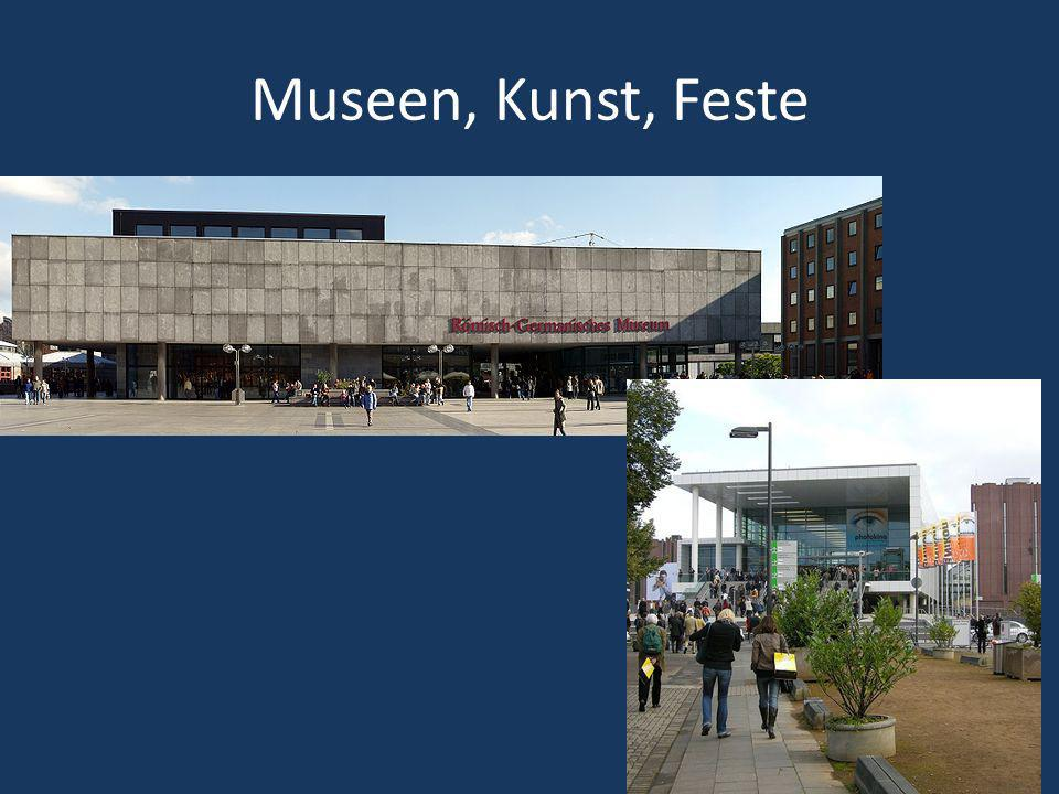 Museen, Kunst, Feste