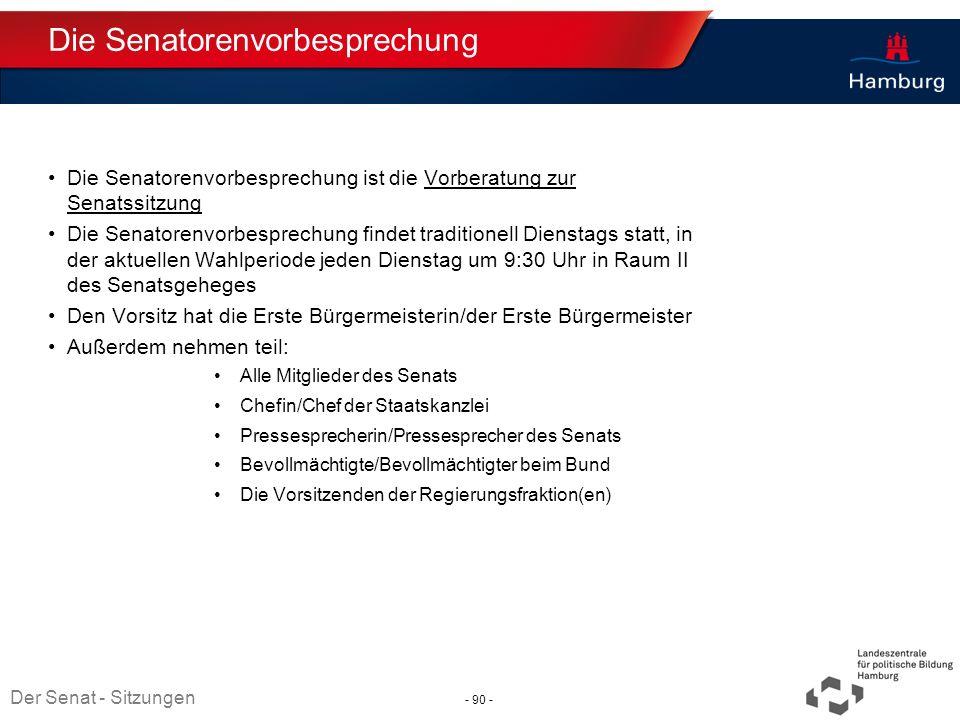 Absender Die Senatorenvorbesprechung Die Senatorenvorbesprechung ist die Vorberatung zur Senatssitzung Die Senatorenvorbesprechung findet traditionell
