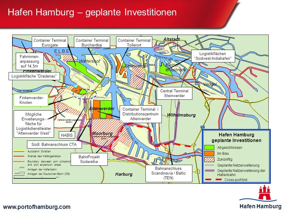 Hafen Hamburg www.portofhamburg.com Hafen Hamburg – geplante Investitionen