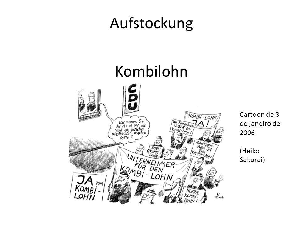Aufstockung Kombilohn Cartoon de 3 de janeiro de 2006 (Heiko Sakurai)
