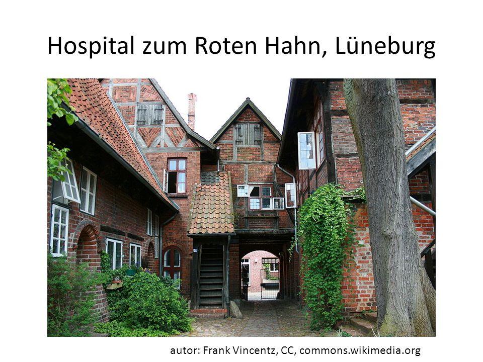 Hospital zum Roten Hahn, Lüneburg autor: Frank Vincentz, CC, commons.wikimedia.org