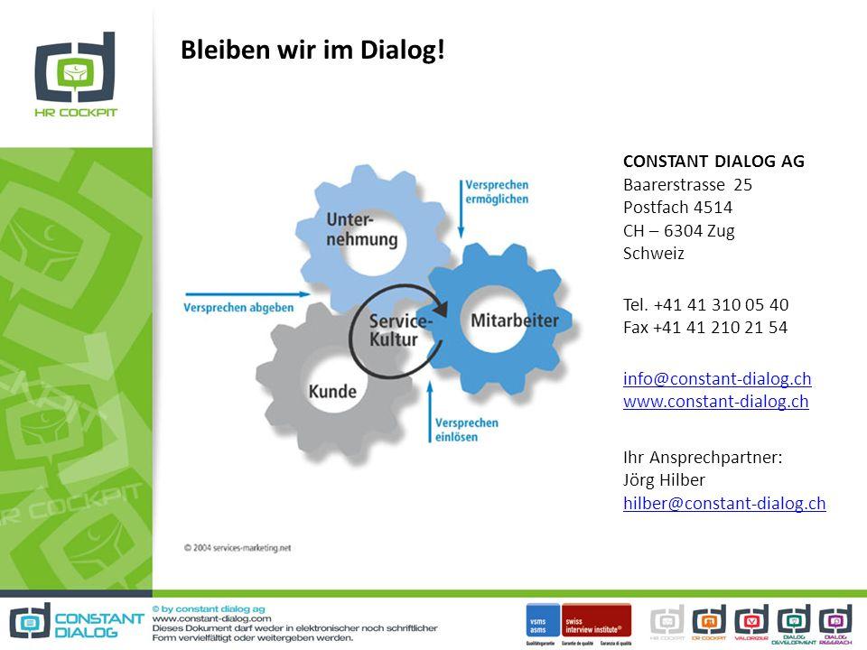 CONSTANT DIALOG AG Baarerstrasse 25 Postfach 4514 CH – 6304 Zug Schweiz Tel. +41 41 310 05 40 Fax +41 41 210 21 54 info@constant-dialog.ch www.constan