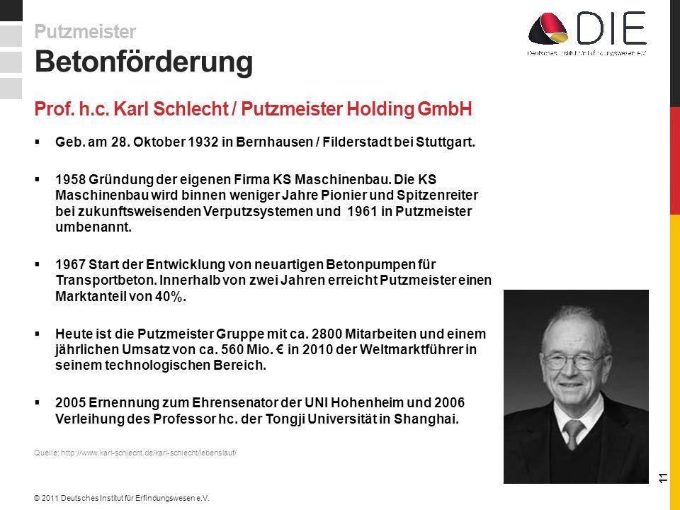 Prof.h.c. Karl Schlecht / Putzmeister Holding GmbH Geb.