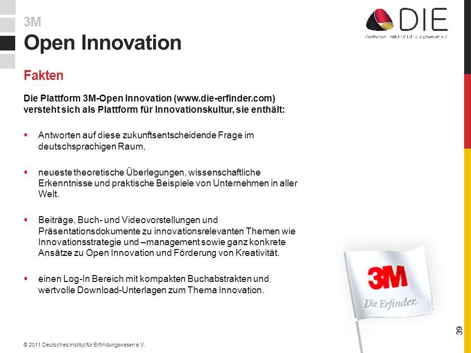 Die Plattform 3M-Open Innovation (www.die-erfinder.com) versteht sich als Plattform für Innovationskultur, sie enthält: Antworten auf diese zukunftsentscheidende Frage im deutschsprachigen Raum, neueste theoretische Überlegungen, wissenschaftliche Erkenntnisse und praktische Beispiele von Unternehmen in aller Welt.