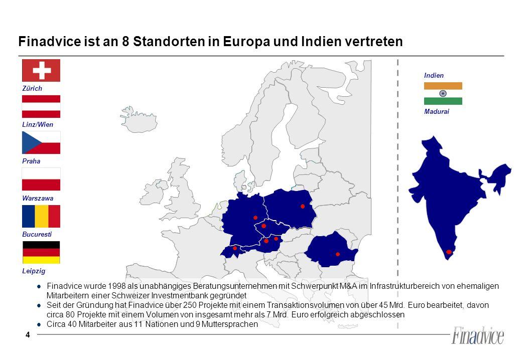 4 Finadvice ist an 8 Standorten in Europa und Indien vertreten Zürich Praha Linz/Wien Leipzig Partnerbüro Hitschfeld Warszawa Bucuresti Madurai Indien