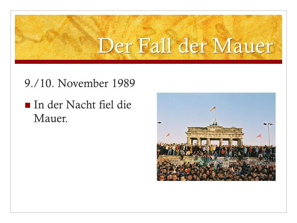Die Wiedervereinigung 3. Oktober 1990 Deutschland ist wiedervereinigt.